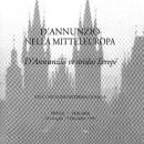 D'Annunzio nella Mitteleuropa,(Atti in collaborazione con Edoardo Tiboni, Ediars, 1997)