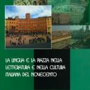 La lingua e la piazza nella letteratura e nella cultura italiana del Novecento (Atti, Istituto Italiano di Cultura di Vienna, 2008)