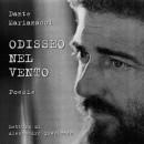 Odisseo nel vento (Audio CD con letture di Alessandro Quasimodo, Fondazione Umberto Mastroianni – Zeneszalon/Budapest, 2007)